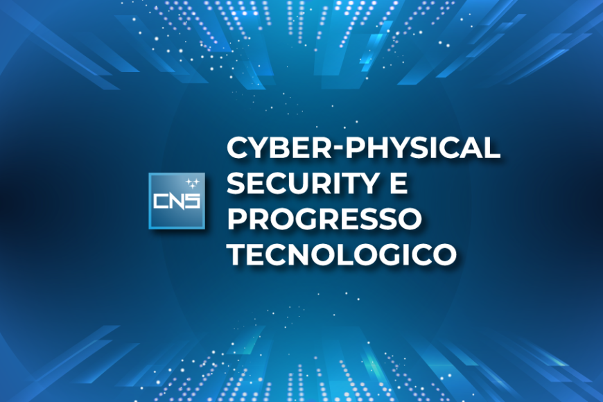 Cyber-physical security e progresso tecnologico