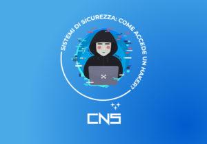 Sistemi di sicurezza: come accede un hacker?