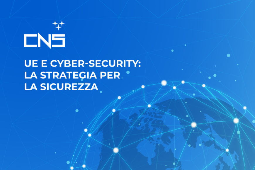 UE e cyber-security: la strategia per la sicurezza