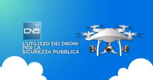 L'utilizzo dei droni per la sicurezza pubblica