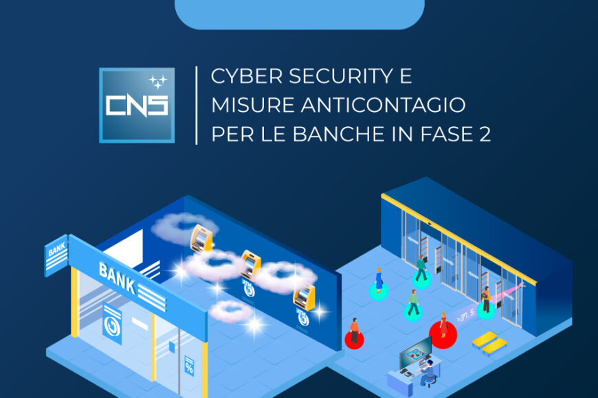 Cyber security e misure anticontagio per le filiali bancarie in fase 2