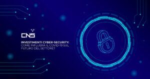 Investimenti cyber-security: come influerà il COVID-19 sul futuro del settore?