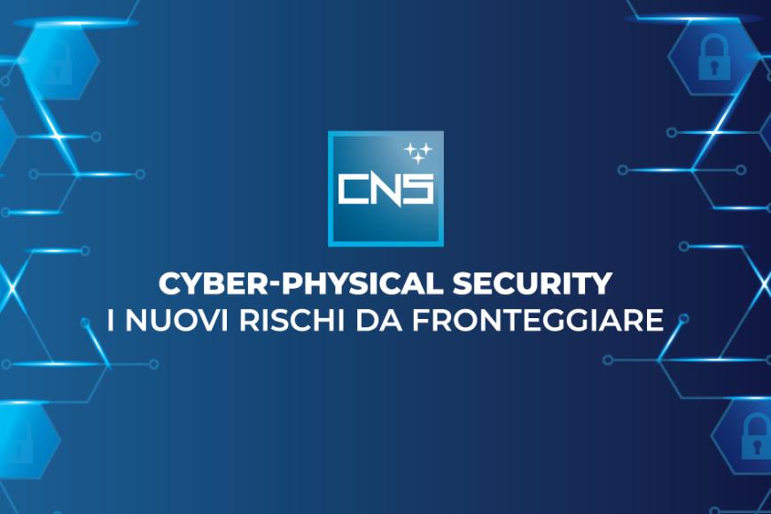 Cyber-physical security: i nuovi rischi da fronteggiare