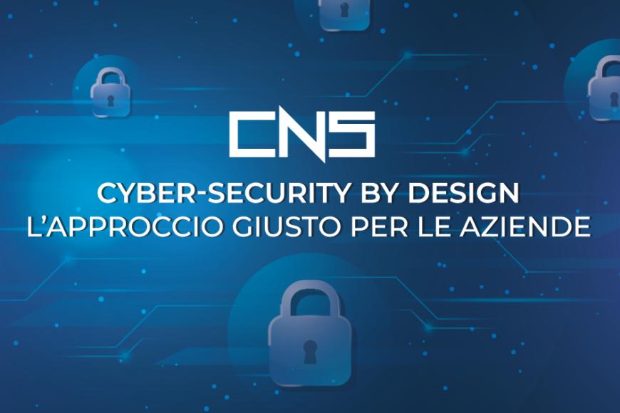 Cyber-Security by Design – l'approccio giusto per le aziende