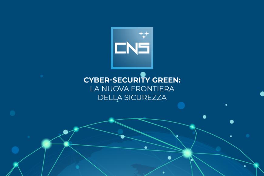 Cyber-security Green: la nuova frontiera della sicurezza