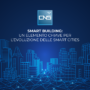 Smart building: un elemento chiave per l'evoluzione delle smart city