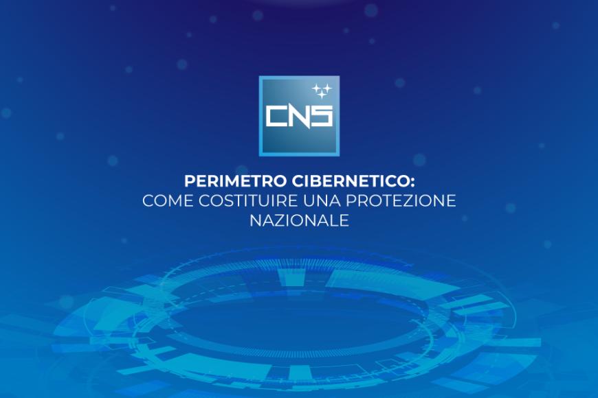 Perimetro cibernetico: come costituire una protezione nazionale