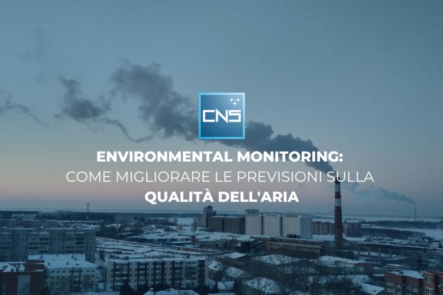 Environmental monitoring: come migliorare le previsioni sulla qualità dell'aria