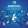 Robotica: vantaggi e vulnerabilità per la Cyber-Security