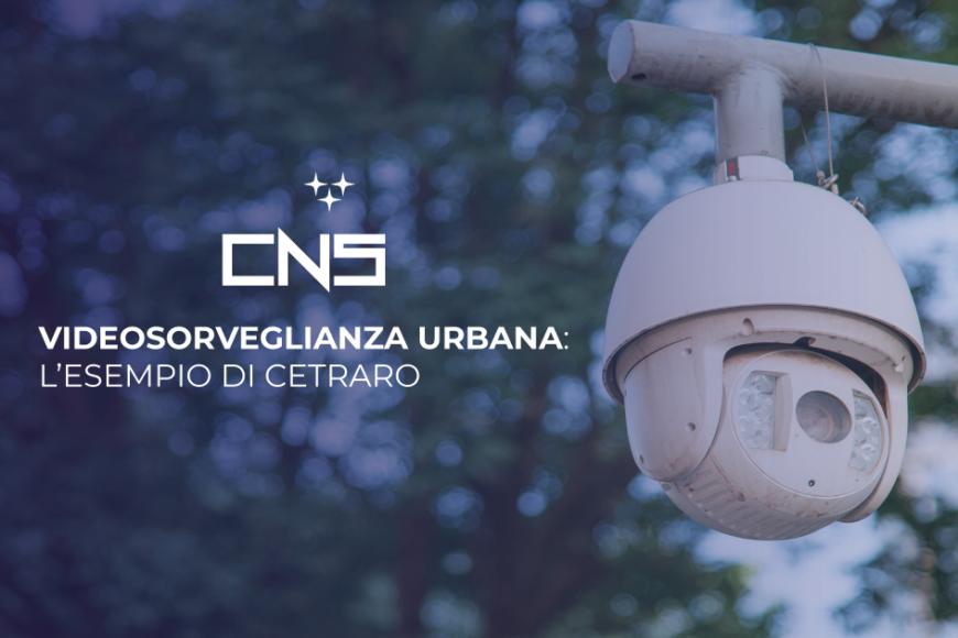 Videosorveglianza urbana: l'esempio di Cetraro
