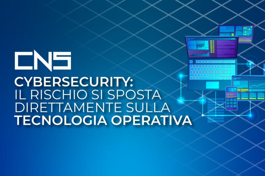Cybersecurity: il rischio si sposta direttamente sulla tecnologia operativa