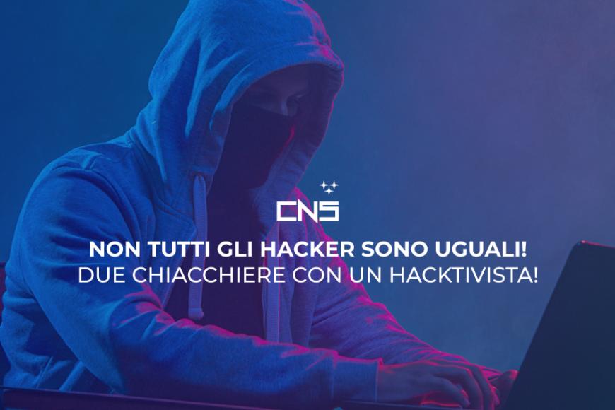 Non tutti gli hacker sono uguali: due chiacchiere con un hacktivista!