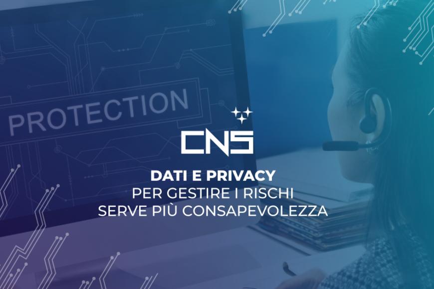 Dati e Privacy: per gestire i rischi serve più consapevolezza