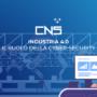 Industria 4.0: il ruolo della cyber-security